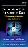 img - for Permutation Tests for Complex Data: Theory, Applications and Software book / textbook / text book