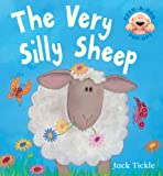 Jack Tickle The Very Silly Sheep (Peek-a-boo Pop-ups)