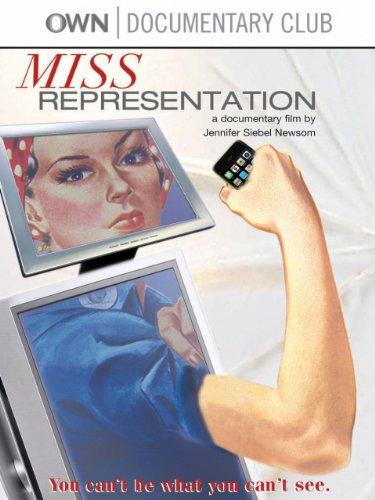 Miss Representation - Jennifer Siebel Newsom