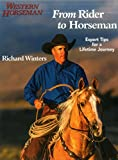 img - for From Rider to Horseman: Expert Tips for a Lifetime Journey book / textbook / text book