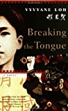 img - for Breaking the Tongue: A Novel book / textbook / text book