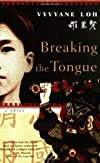Breaking the Tongue: A Novel