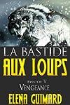 La Bastide aux loups: episode 5 - ven...