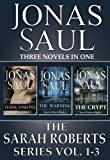 The Sarah Roberts Series Vol. 1-3