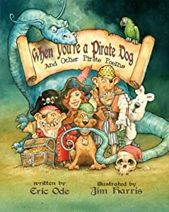 When You're a Pirate Dog and Other Pirate Poems ebook downloads