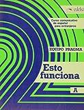 Esto funciona  A. Libro del. Alumno (Spanish Edition)