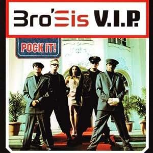 Bro'Sis - V.I.P. - Cheyenne Records - 0997089