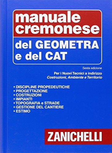 Manuale cremonese del geometra e del tecnico CAT PDF