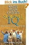 Raise Your Child's Social IQ: Steppin...