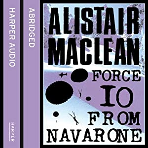 Force 10 from Navarone Audiobook