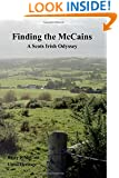 Finding the McCains: A Scots Irish Odyssey