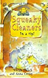 Squeaky Cleaners in a Tip! (0340726644) by French, Vivian