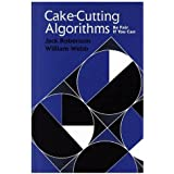 Cake-Cutting Algorithms: Be Fair if You Can