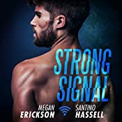 Strong Signal: Cyberlove Series, Book 1 | Megan Erickson, Santino Hassell