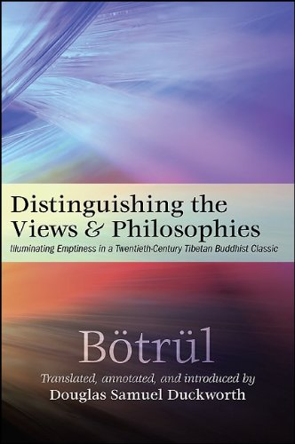 Distinguishing the Views and Philosophies: Illuminating Emptiness in a Twentieth-Century Tibetan Buddhist Classic
