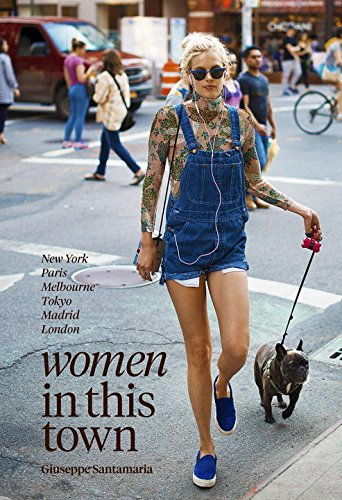 women-in-this-town-new-york-paris-melbourne-tokyo-madrid-and-london