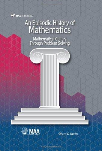 An Episodic History of Mathematics