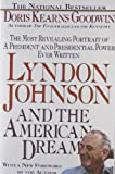 Lyndon Johnson and the American Dream (0312060270) by Goodwin, Doris Kearns