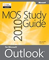 MOS 2010 Study Guide for Microsoft Outlook Front Cover