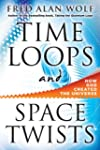 Time Loops and Space Twists: How God...
