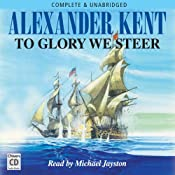To Glory We Steer | [Alexander Kent]