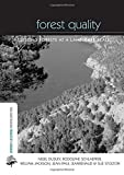 img - for Forest Quality: Assessing Forests at a Landscape Scale (The Earthscan Forest Library) book / textbook / text book
