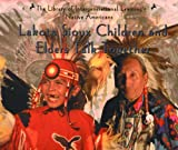 Lakota Sioux Children and Elders Talk Together (Native Americans)