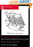 Routledge Handbook of International Political Economy (IPE): IPE as a Global Conversation (Routledge Handbooks)