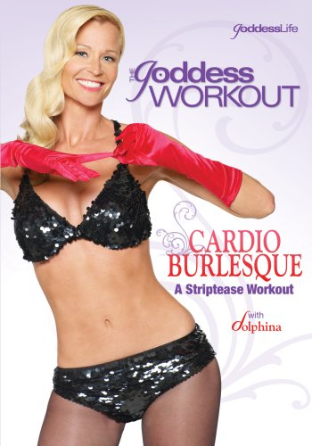 Goddess Workout: Cardio Burlesque - Striptease [DVD] [Region 1] [US Import] [NTSC]