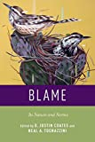 Blame: Its Nature and Norms