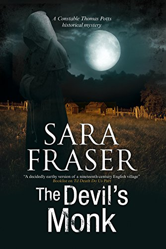 The Devil's Monk: A 19th century British mystery (A Thomas Potts Historical Mystery)