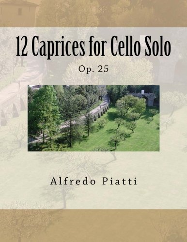 12 Caprices for Cello Solo: Op. 25 (Italian Edition) PDF