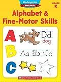 Alphabet & Fine-Motor Skills: Grade K (Kindergarten Basic Skills)