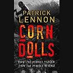 Corn Dolls   Patrick Lennon