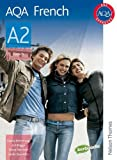 AQA French A2: Student's Book Lawrence Briggs