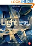 Light Science & Magic: An Introductio...
