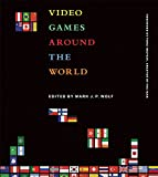 img - for Video Games Around the World book / textbook / text book