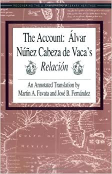 an introduction to the life of alvar nunez cabeza de vaca Cabeza de vaca, a promising young noble, was assigned by emperor carlos v  as  he chose the medieval genre of hagiography, the life of a saint   fernandez, introduction to the account: alvar nunez cabeza de vaca's  relacion, 1993.