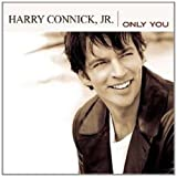 echange, troc Harry Connick Jr - Only You