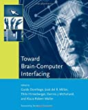 img - for Toward Brain-Computer Interfacing (Neural Information Processing series) book / textbook / text book