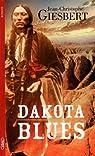 Dakota blues t3 Les moulins d'Amérique par Giesbert