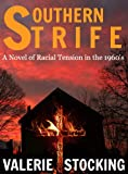 img - for Southern Strife: A Novel of Racial Tension in the 1960's book / textbook / text book
