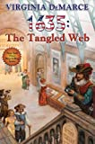img - for 1635: The Tangled Web (The Ring of Fire) by DeMarce, Virginia (2011) book / textbook / text book