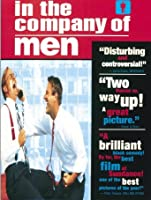 In The Company Of Men [HD]