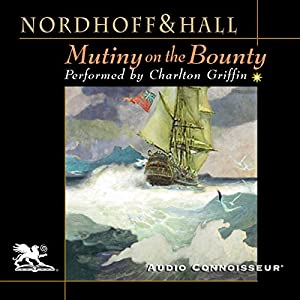 Mutiny on the Bounty | [Charles Nordhoff, James Norman Hall]