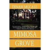 Mimosa Grove | [Dinah McCall]
