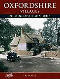 Oxfordshire Villages (Photographic Memories)
