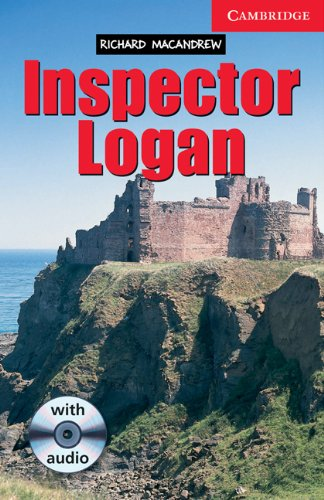 CER1: Inspector Logan Level 1 Beginner/Elementary Book with Audio CD Pack: Beginner / Elementary Level 1 (Cambridge English Readers)