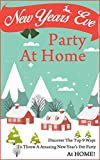 New Years Eve Party At Home - Discover The Top 9 Ways To Throw A Amazing New Years Eve Party At HOME! (new years eve, 2015, new years eve party , new years resolutions, christmas, diy christmas)