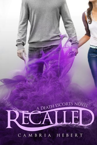 Recalled (Death Escorts) by Cambria Hebert